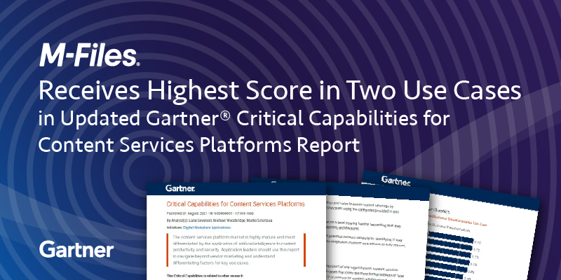 M-Files Receives Highest Score in Two Use Cases in Updated Gartner  Critical Capabilities Report